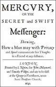 Mercury: Or the Secret and Swift Messenger by John Wilkins