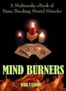 Mind Burners by Bob Cassidy