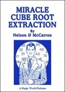 Miracle Cube Root Extraction by Robert A. Nelson & B. W. McCarron