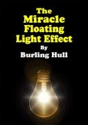 The Miracle Floating Light Effect by Burling Hull