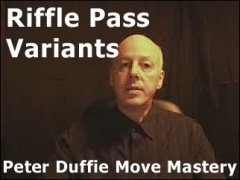 Riffle Pass Variants by Peter Duffie
