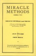 Miracle Shuffles and Tricks: Miracle Methods No. 2 by Jean Hugard & Fred Braue