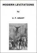 Modern Levitations by Ulysses Frederick Grant