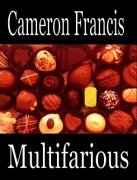 Multifarious by Cameron Francis