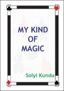 My Kind Of Magic by Solyl Kundu