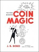 The New Modern Coin Magic (used) by J. B. Bobo