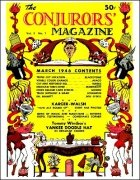 The New Conjurors' Magazine: Volume 2 (Mar 1946 - Feb 1947) by Julien J. Proskauer & Walter Gibson