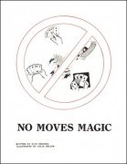 No Moves Magic by Rick Kercher