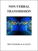 Non-Verbal Transmission by Devin Knight & Al Mann