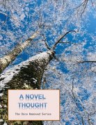 A Novel Thought by Ken Muller