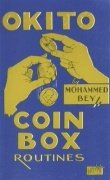 Okito Coin Box Routines by Leo (Mohammed Bey) Horowitz