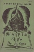 On With the Show: Part II by J. F. Orrin