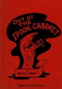 Out of the Spook Cabinet by Herman L. Weber