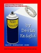 Paint Can Surprise by Devin Knight