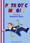 Patriotic Magic by Solomon Stein