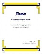 Patter: The Story Behind the Magic by Brian T. Lees
