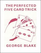 The Perfected Five Card Trick by George Blake