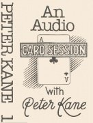 Card Session with Peter Kane Vol. 1 by Peter Kane
