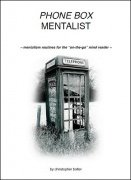 Phone Box Mentalism by Christopher Bolter