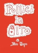 Pollici in Alto by John Kenyon