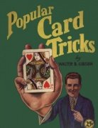 Popular Card Tricks by Walter Gibson