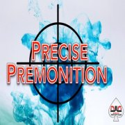 Precise Premonition by David Jonathan