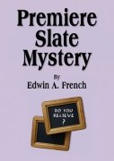 Premiere Slate Mystery by Edwin A. French