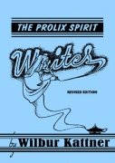 The Prolix Spirit Writes by Wilbur Kattner