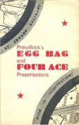 Proudlock's Egg Bag and Four Ace Presentations by Edward Bagshawe