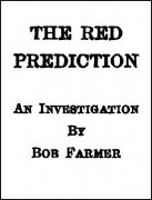 The Red Prediction by Bob Farmer