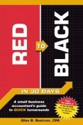 Red to Black: A Small Business Accountant's Guide To Quick Turnarounds by Allen B. Bostrom