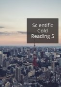 Scientific Cold Reading 5 by Dave Arch