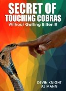 Secret of Touching Cobras - Without Getting Bitten