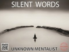 Silent Words by Unknown Mentalist
