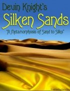 Silken Sands by Devin Knight
