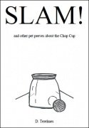 Slam - and other pet peeves about the Chop Cup
