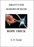 Sleight of Hand Rope Trick by Ulysses Frederick Grant
