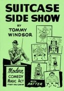 Suitcase Side Show by Tommy Windsor