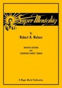 Super Mentality by Robert A. Nelson