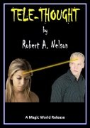 Tele-Thought by Robert A. Nelson