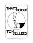 That's Good by Tom Sellers