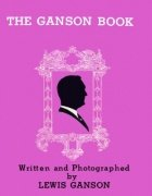 The Ganson Book by Lewis Ganson