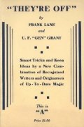 They're Off (second hand) by Frank Lane & Ulysses Frederick Grant