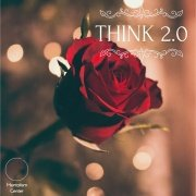 Think 2.0 by Silas Linden