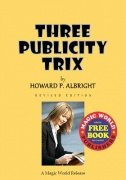 Three Publicity Trix by Howard P. Albright