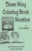 Three Way Coloring Book Routine by L. C. Collier