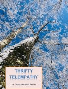 Thrifty Telempathy by Ken Muller