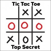 Tic Tac Toe Top Secret by Dave Arch