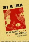 Tips on Tricks by Milbourne Christopher