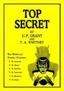 Top Secret by Ulysses Frederick Grant & T. A. Whitney